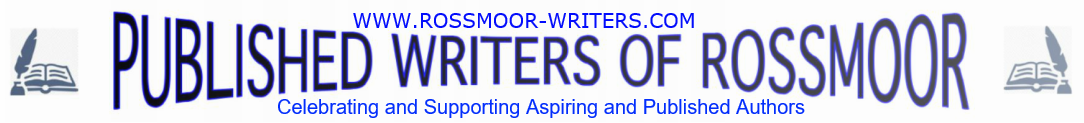 PUBLISHED WRITERS OF ROSSMOOR